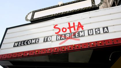 See Ya, Harlem; Hello … SoHa? When Neighborhood Renaming Goes Terribly Wrong