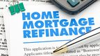 Why Refinancing Your Mortgage Is About To Get More Expensive