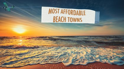 Catch a Wave! America's Most Affordable Beach Towns, 2019 Edition