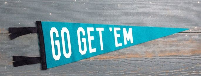 A classic felt pennant with a great message
