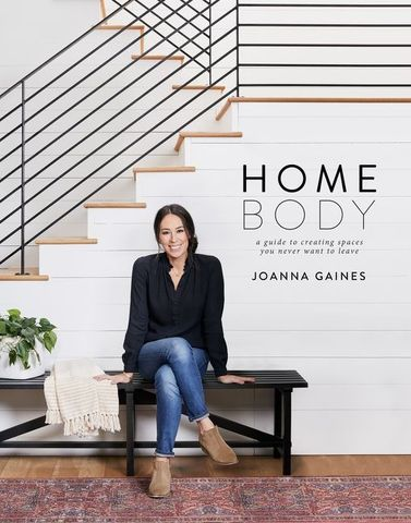 """Joanna Gaines' new book, """"Homebody"""" from HarperCollins"""